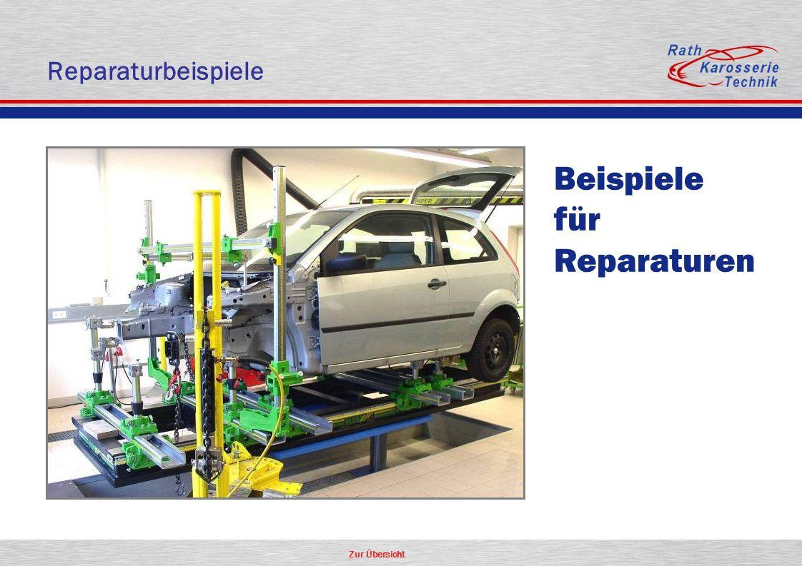 Zur Übersicht Reparaturbeispiele Beispiele für Reparaturen