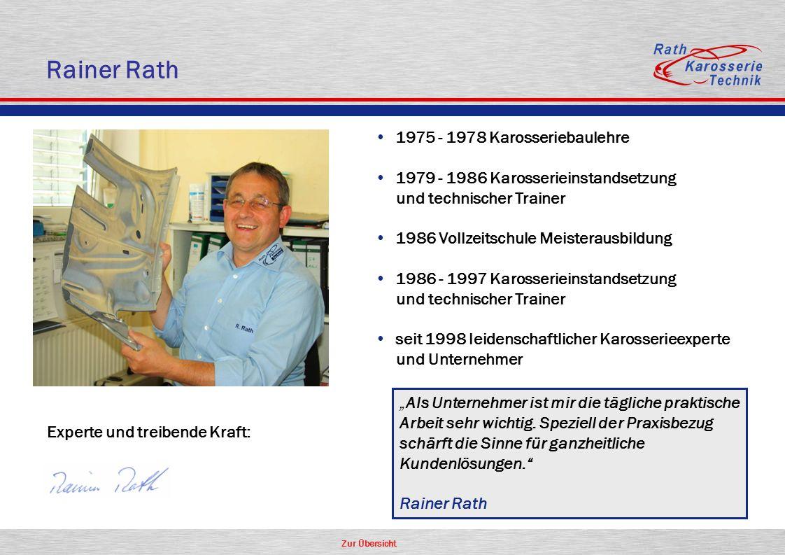 Zur Übersicht Experte und treibende Kraft: 1975 - 1978 Karosseriebaulehre 1979 - 1986 Karosserieinstandsetzung und technischer Trainer 1986 Vollzeitsc