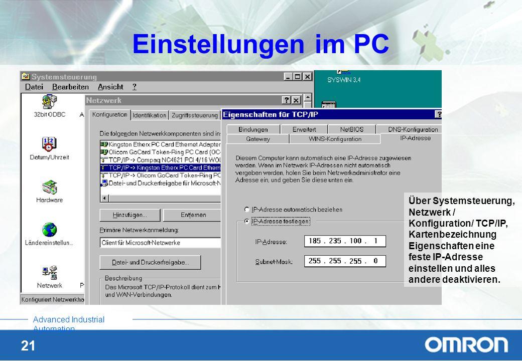 21 Advanced Industrial Automation Einstellungen im PC Über Systemsteuerung, Netzwerk / Konfiguration/ TCP/IP, Kartenbezeichnung Eigenschaften eine fes