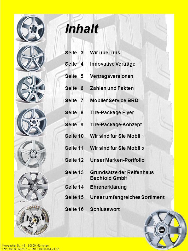 Moosacher Str. 49 – 80809 München Tel: +49 89 3512121 – Fax: +49 89 351 21 12 Inhalt Seite 3Wir über uns Seite 4Innovative Verträge Seite 5Vertragsver