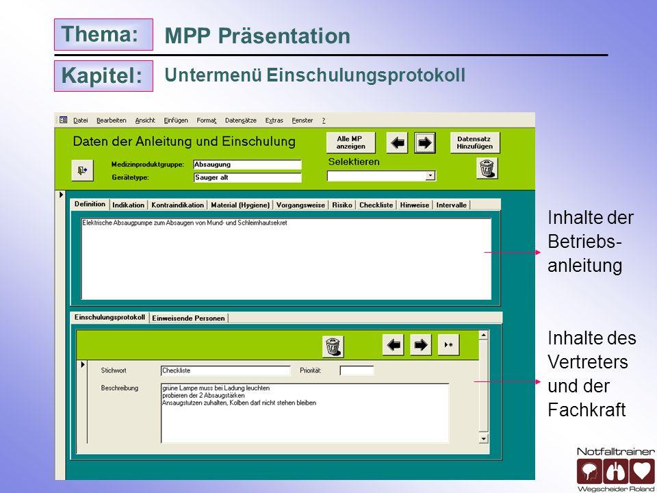 Kapitel: Thema: Untermenü Reparatur und Garantie MPP Präsentation Automatische Brieferstellung an Hersteller oder Wartungsfirma Alle Defekte werden evident gehalten!