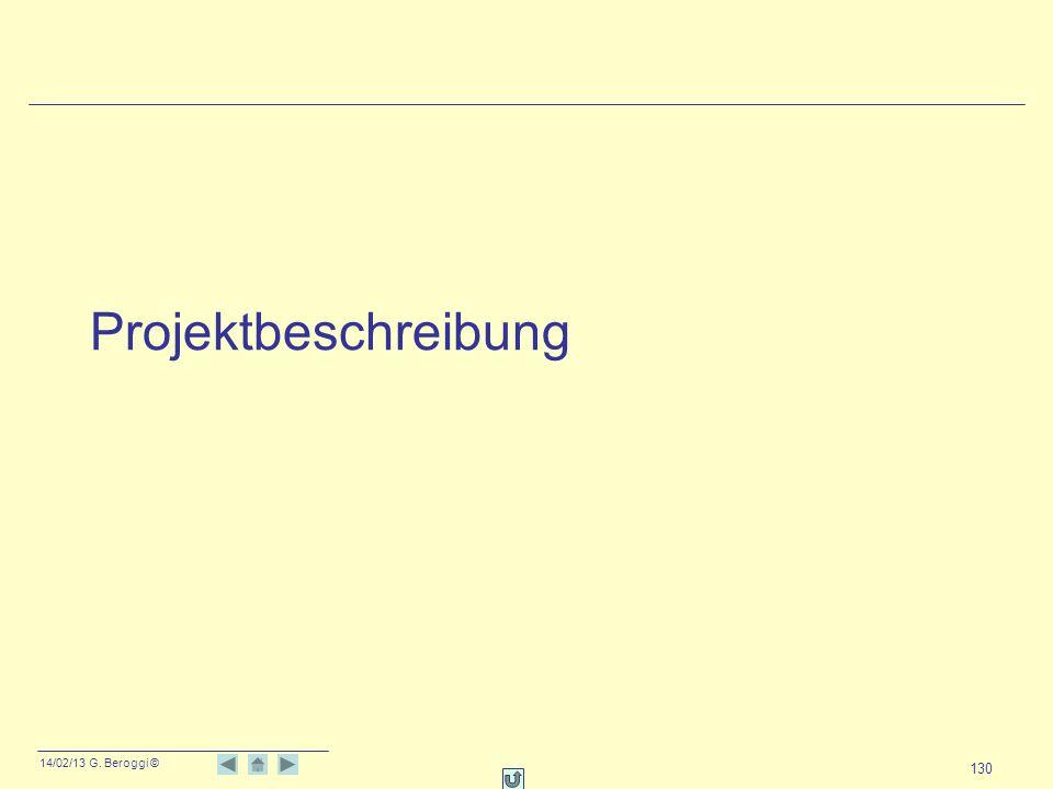14/02/13 G. Beroggi © 130 Projektbeschreibung