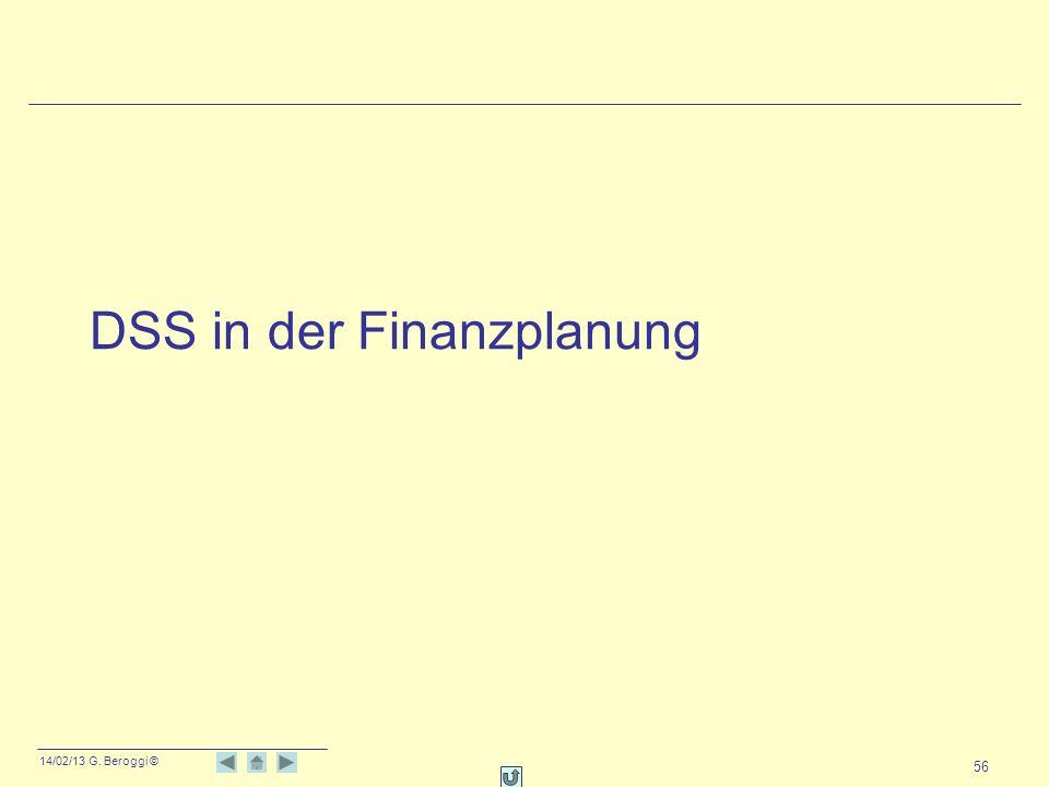 14/02/13 G. Beroggi © 56 DSS in der Finanzplanung