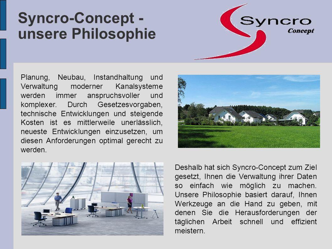 Die Grundlage ist die Kanaldatenbank von Syncro-Concept, die alle Bestands- und Zustandsdaten eines Kanalsystems enthält.