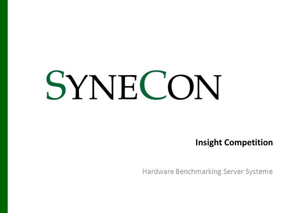 IBM x3500 – Insight 06.03.2014 Synecon Hardware Benchmarking 12