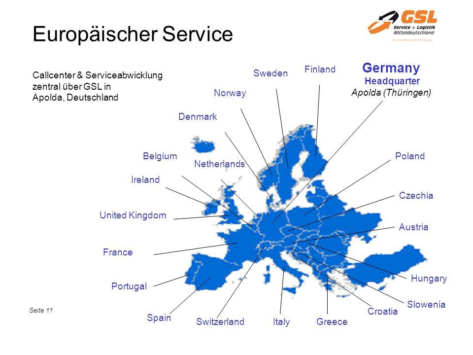 Europäischer Service Germany Headquarter Apolda (Thüringen) Denmark Netherlands Belgium Ireland United Kingdom France Portugal Spain SwitzerlandItaly