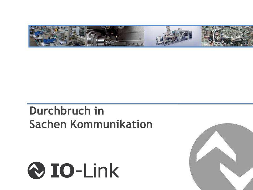 IO-Link Basics Technology and Customer Benefit Stand der Technik Information Kommunikation