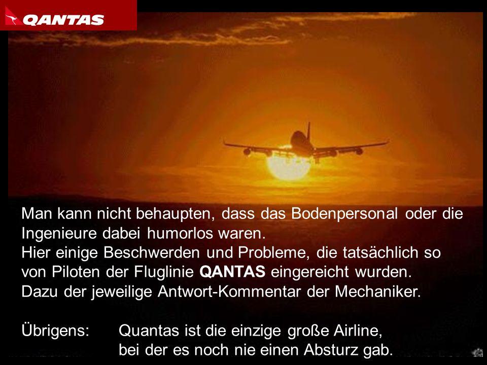 Nach jedem Flug füllen Piloten ein Formular aus, auf dem sie die Mechaniker über Probleme informieren, die während des Fluges aufgetreten sind, und di