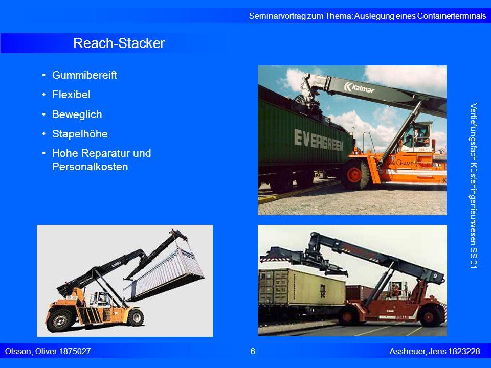 AGV (Automated Guided Vehicle) Seminarvortrag zum Thema: Auslegung eines Containerterminals Olsson, Oliver 18750277 Assheuer, Jens 1823228 Vertiefungsfach Küsteningenieurwesen SS 01 Vollautomatisch: Geschwindigkeit: 3-5 m/s Beschleunigung: 0,5 m/s 2 Brems- verzögerung: 1 m/s 2