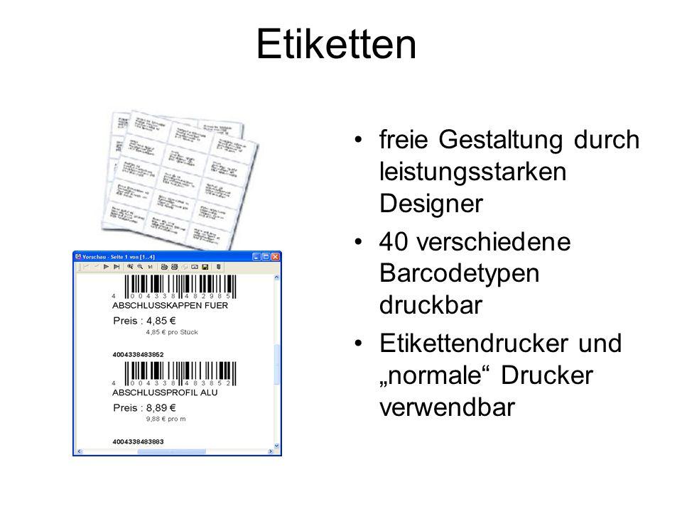 Etiketten freie Gestaltung durch leistungsstarken Designer 40 verschiedene Barcodetypen druckbar Etikettendrucker und normale Drucker verwendbar