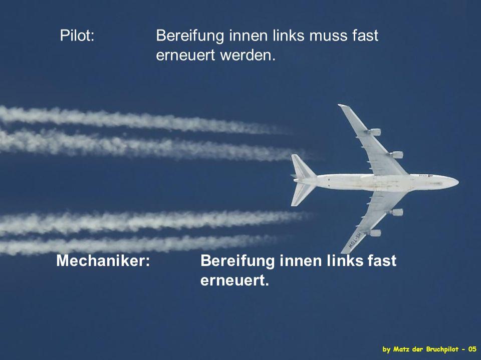 by Matz der Bruchpilot - 05 Pilot: Bereifung innen links muss fast erneuert werden.