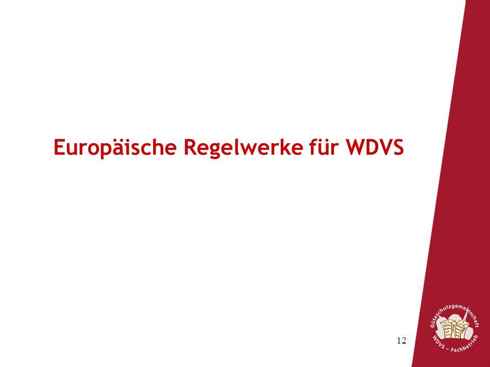 12 Europäische Regelwerke für WDVS