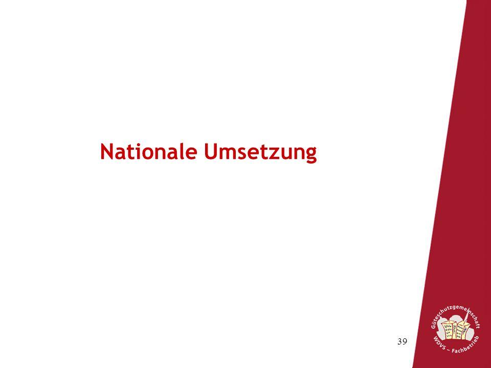 39 Nationale Umsetzung