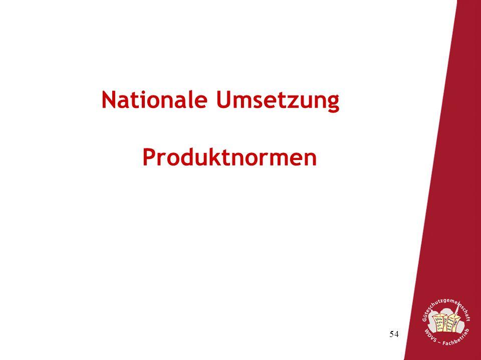 54 Nationale Umsetzung Produktnormen