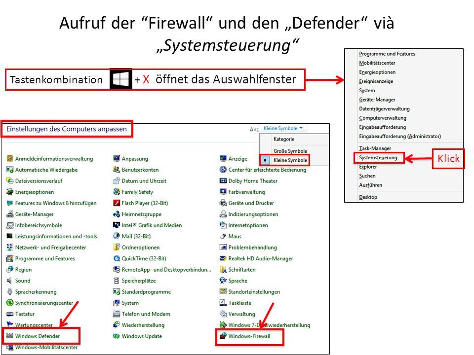Aufruf der Firewall und den Defender viàSystemsteuerung Tastenkombination + X öffnet das Auswahlfenster Klick