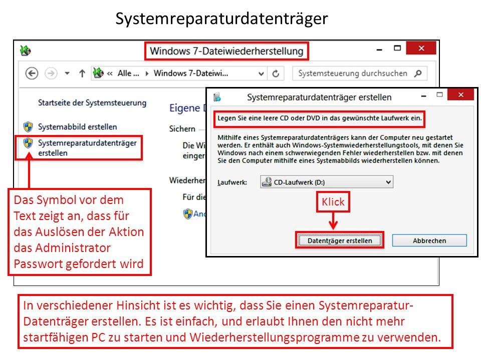 Systemreparaturdatenträger Das Symbol vor dem Text zeigt an, dass für das Auslösen der Aktion das Administrator Passwort gefordert wird In verschieden