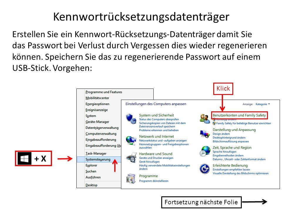 Kennwortrücksetzungsdatenträger Erstellen Sie ein Kennwort-Rücksetzungs-Datenträger damit Sie das Passwort bei Verlust durch Vergessen dies wieder reg