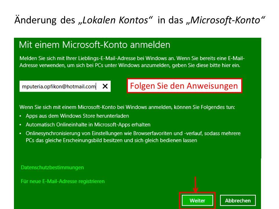 Änderung des Lokalen Kontos in das Microsoft-Konto Folgen Sie den Anweisungen
