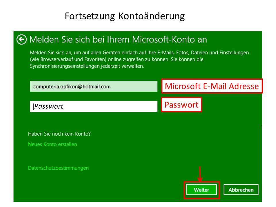 Fortsetzung Kontoänderung Passwort Microsoft E-Mail Adresse Passwort