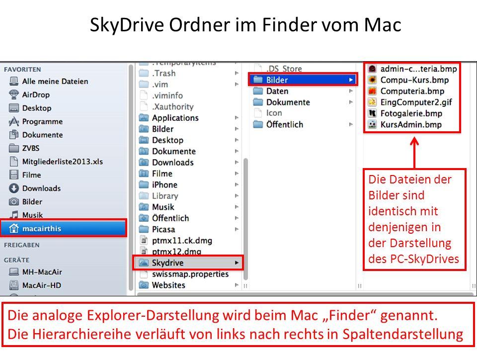 SkyDrive Ordner im Finder vom Mac Die analoge Explorer-Darstellung wird beim Mac Finder genannt. Die Hierarchiereihe verläuft von links nach rechts in