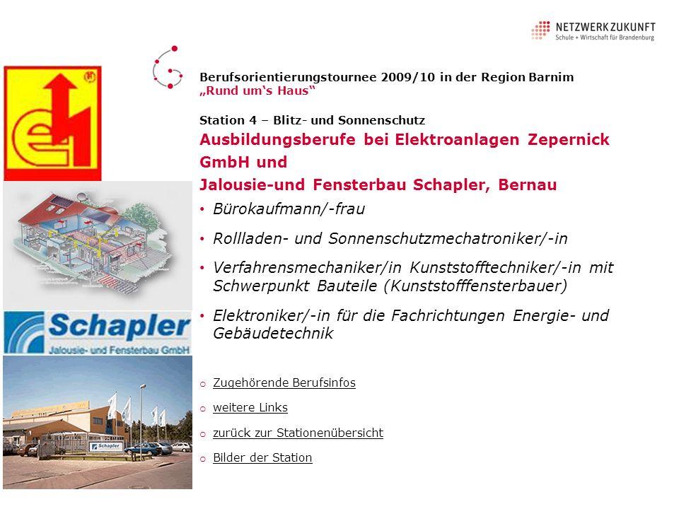 Station 4 – Blitz- und Sonnenschutz Ausbildungsberufe bei Elektroanlagen Zepernick GmbH und Jalousie-und Fensterbau Schapler, Bernau Bürokaufmann/-fra