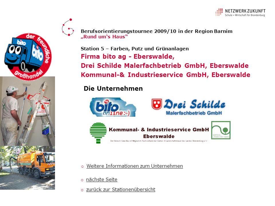 Station 5 – Farben, Putz und Grünanlagen Firma bito ag - Eberswalde, Drei Schilde Malerfachbetrieb GmbH, Eberswalde Kommunal-& Industrieservice GmbH,
