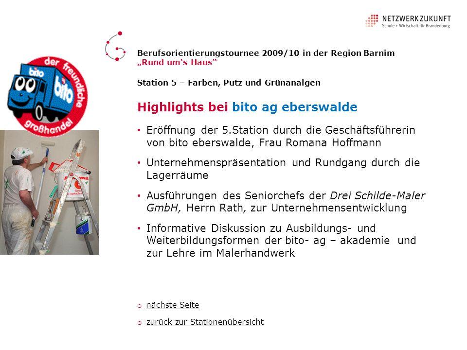 Station 5 – Farben, Putz und Grünanalgen Highlights bei bito ag eberswalde Eröffnung der 5.Station durch die Geschäftsführerin von bito eberswalde, Fr