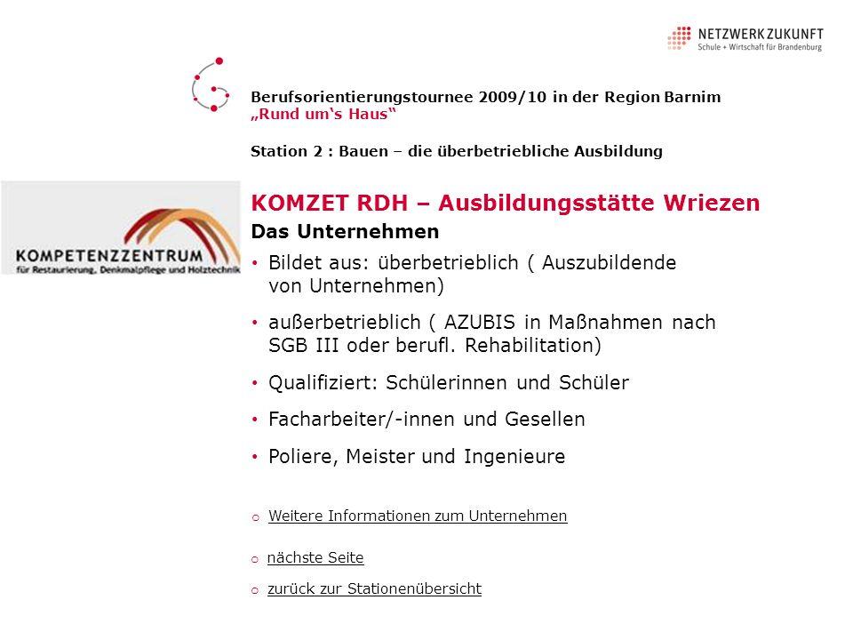 Berufsorientierungstournee 2009 /10 in der Region Barnim Rund ums Haus Chancen im Handwerk in der Region