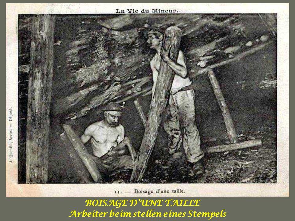 TRAVAIL DANS LA MINE Minenarbeiter bei der Arbeit