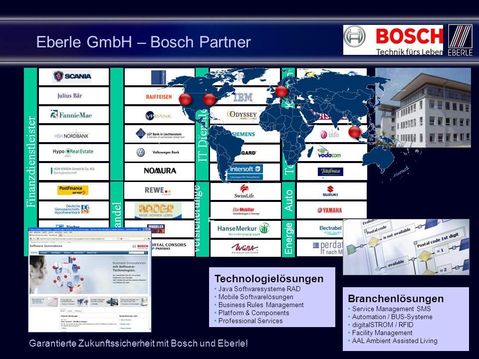 1615 Eberle GmbH – Bosch Partner Finanzdienstleister IT Dienstleister Telekom. Versicherunge n K-Kassen Auto Energie Handel Branchenlösungen Service M