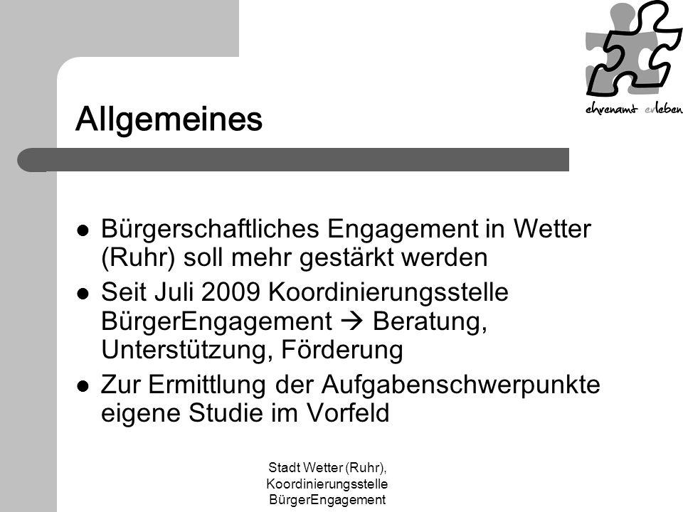 Stadt Wetter (Ruhr), Koordinierungsstelle BürgerEngagement Allgemeines Bürgerschaftliches Engagement in Wetter (Ruhr) soll mehr gestärkt werden Seit J