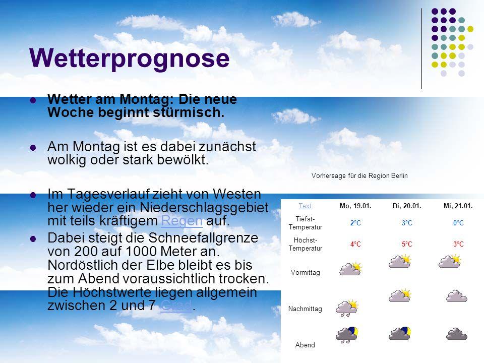 Wetterprognose Wetter am Montag: Die neue Woche beginnt stürmisch. Am Montag ist es dabei zunächst wolkig oder stark bewölkt. Im Tagesverlauf zieht vo