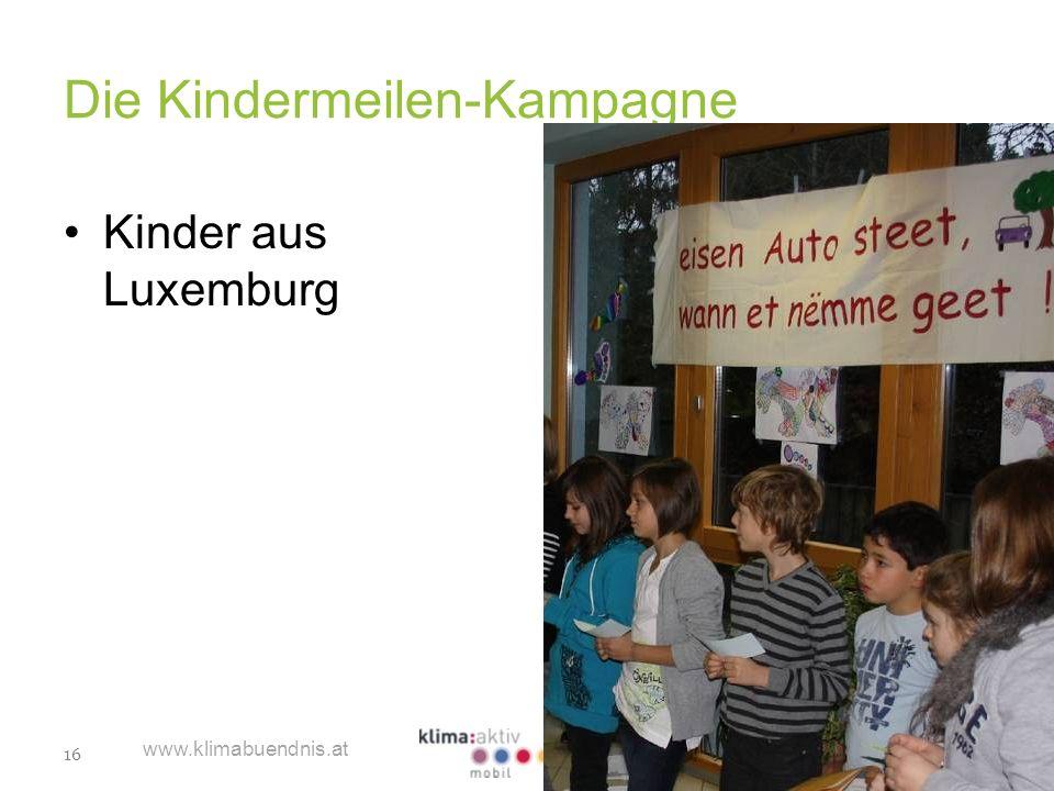 16 www.klimabuendnis.at Die Kindermeilen-Kampagne Kinder aus Luxemburg