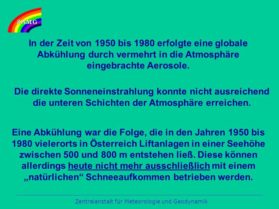 Eine Abkühlung war die Folge, die in den Jahren 1950 bis 1980 vielerorts in Österreich Liftanlagen in einer Seehöhe zwischen 500 und 800 m entstehen ließ.