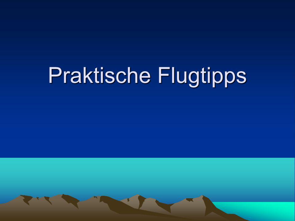 Praktische Flugtipps