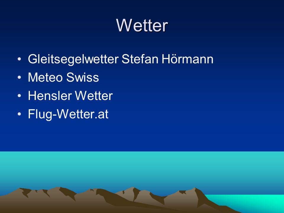 Wetter Gleitsegelwetter Stefan Hörmann Meteo Swiss Hensler Wetter Flug-Wetter.at