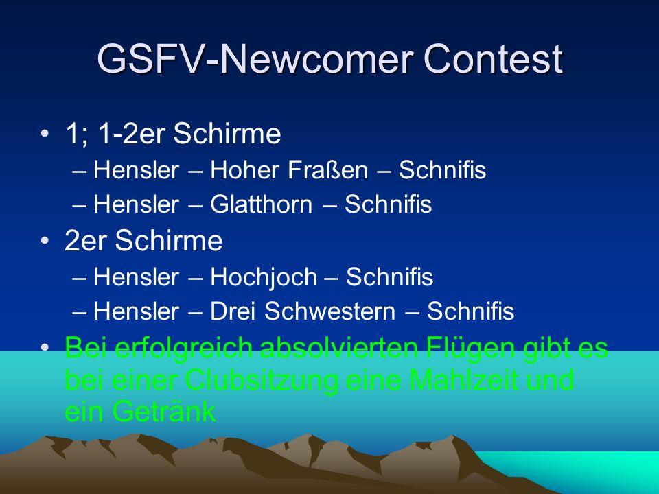 GSFV-Newcomer Contest 1; 1-2er Schirme –Hensler – Hoher Fraßen – Schnifis –Hensler – Glatthorn – Schnifis 2er Schirme –Hensler – Hochjoch – Schnifis –