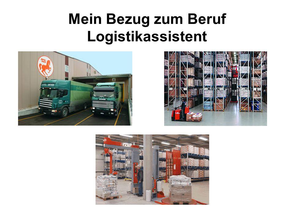Mein Bezug zum Beruf Logistikassistent