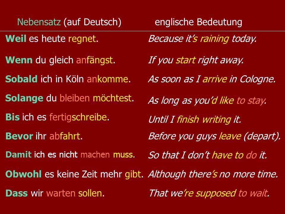 Ich morgen Nachmittag nach Köln.fahre Verb #2 Im HAUPTSATZ ist das Verb #2, bei ja/nein-Frage #1.
