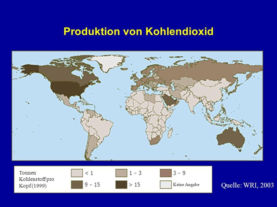 Produktion von Kohlendioxid Quelle: WRI, 2003 Tonnen Kohlenstoff pro Kopf (1999) Keine Angabe