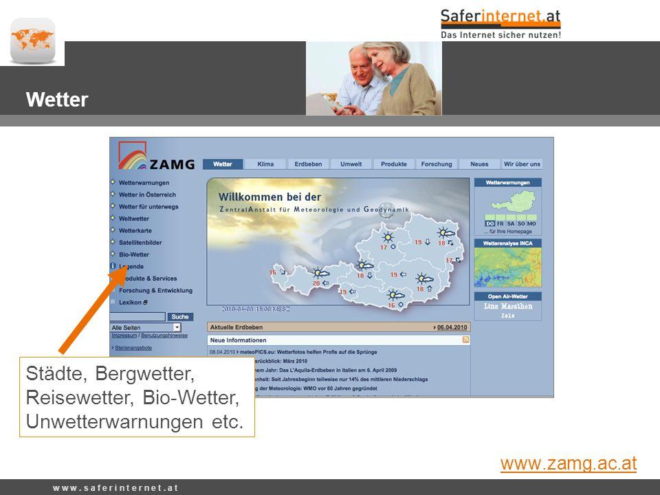 Städte, Bergwetter, Reisewetter, Bio-Wetter, Unwetterwarnungen etc.