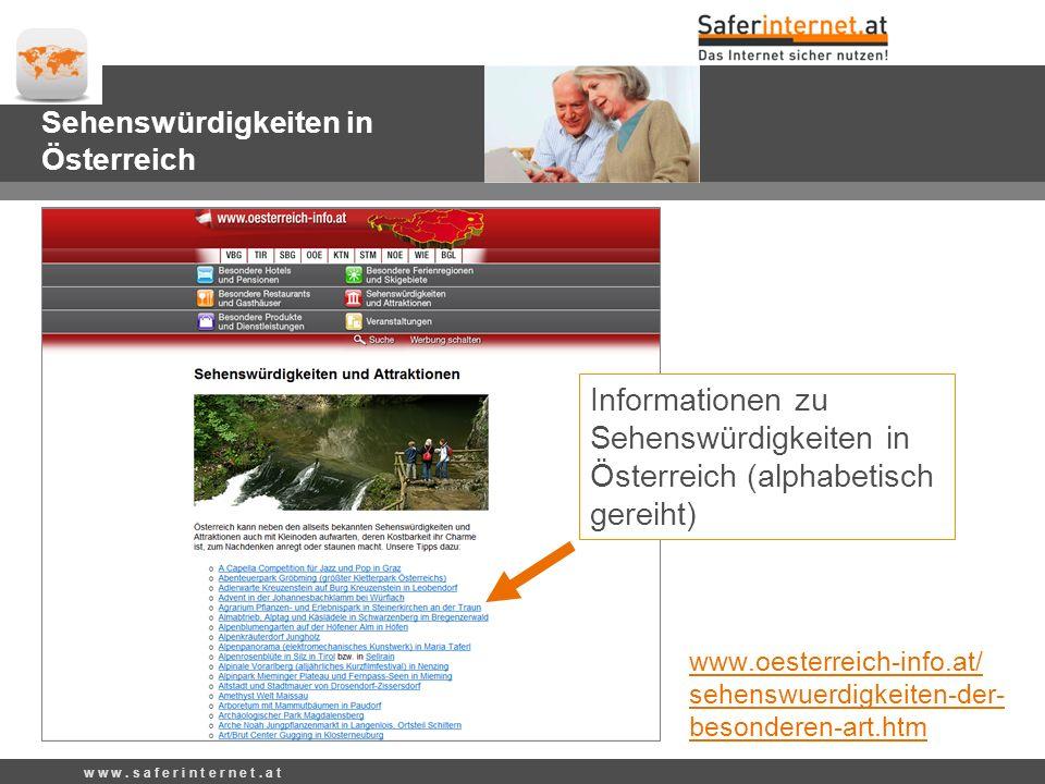 www.oesterreich-info.at/ sehenswuerdigkeiten-der- besonderen-art.htm w w w.