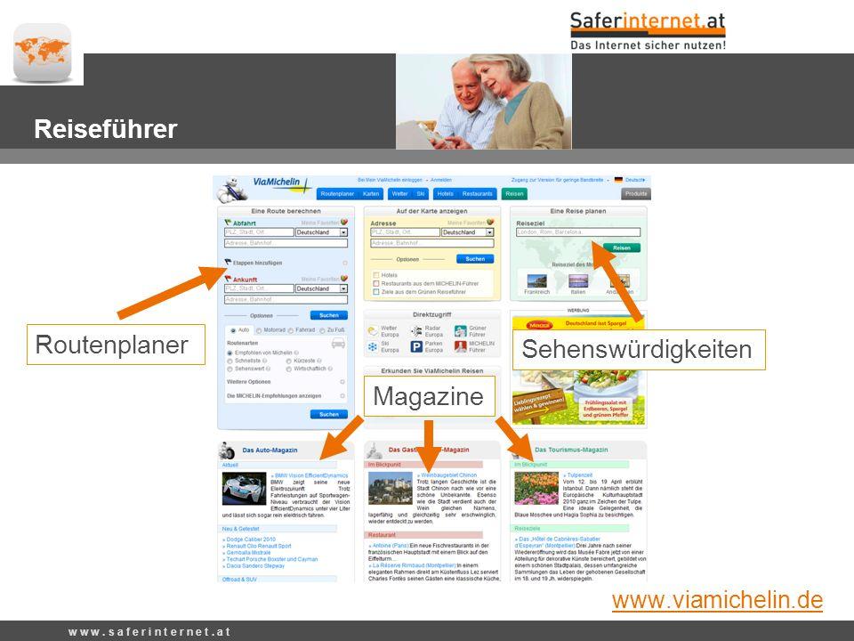 Routenplaner Sehenswürdigkeiten Magazine w w w. s a f e r i n t e r n e t.