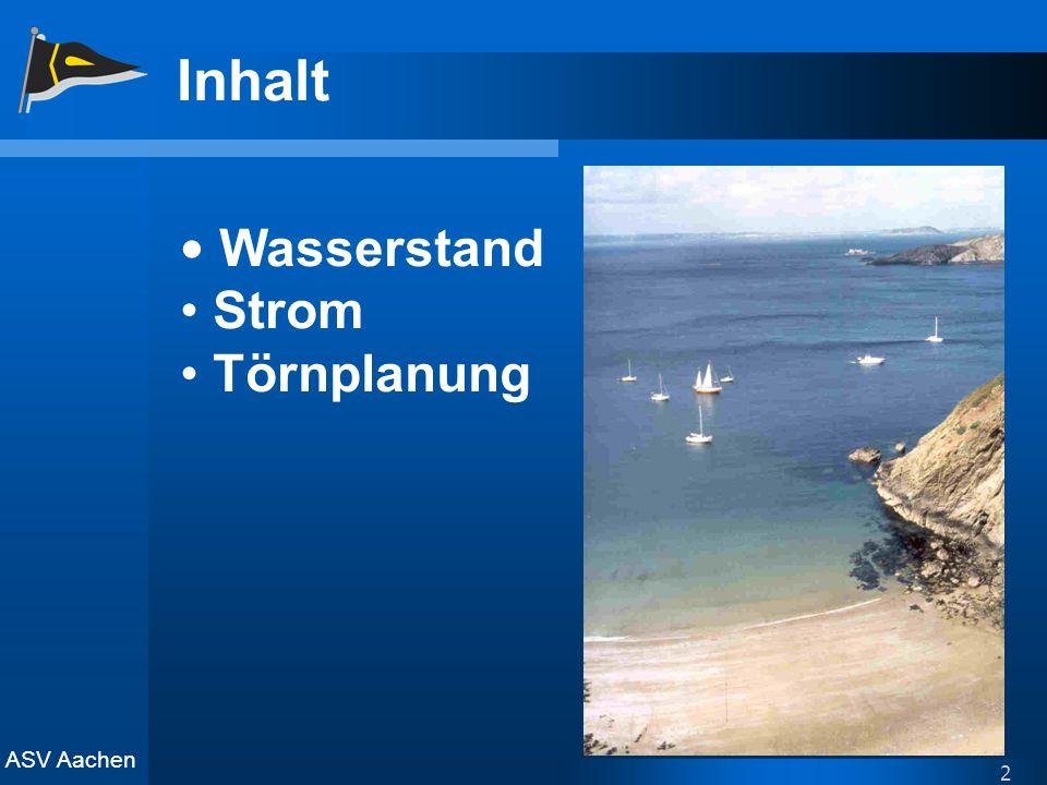 ASV Aachen 2 Inhalt Wasserstand Strom Törnplanung