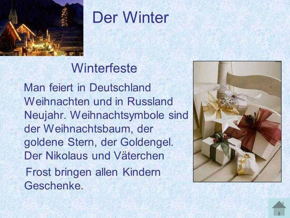 Der Frühling Das Wetter und die Natur Die Frühlingsmonate heißen: März, April und Mai.
