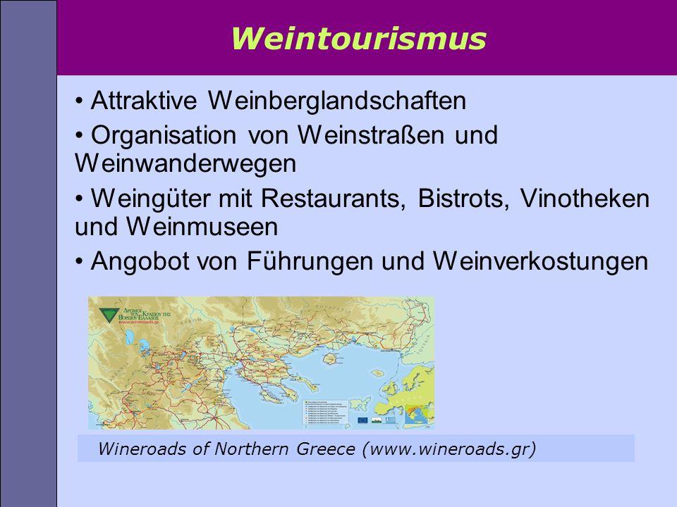 Attraktive Weinberglandschaften Organisation von Weinstraßen und Weinwanderwegen Weingüter mit Restaurants, Bistrots, Vinotheken und Weinmuseen Angobo