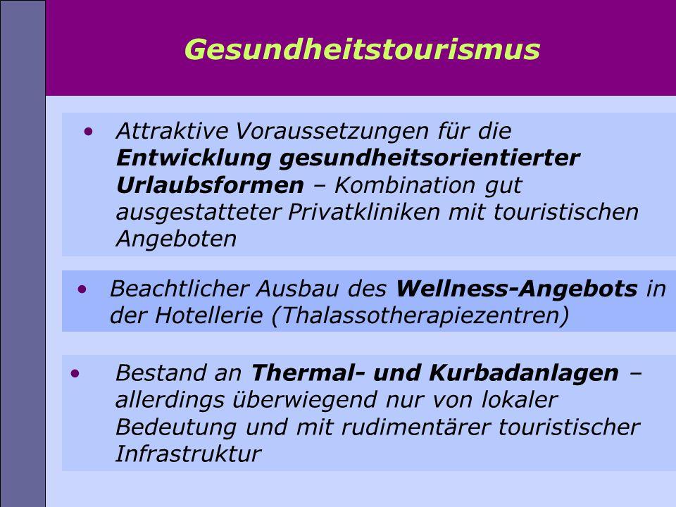 Attraktive Voraussetzungen für die Entwicklung gesundheitsorientierter Urlaubsformen – Kombination gut ausgestatteter Privatkliniken mit touristischen