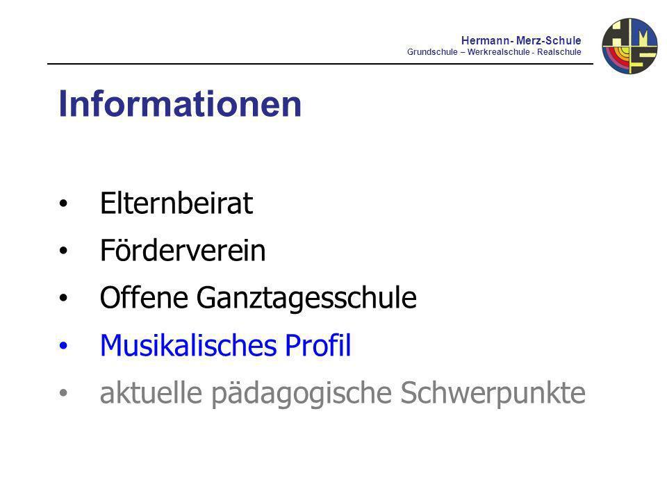 Musikalisches Profil Hermann- Merz-Schule Grundschule – Werkrealschule - Realschule Chor für die Klassen 5 und 6 Junior-Pop-AG Pop-AG Musik-Wahl-Unterricht in Klasse 5