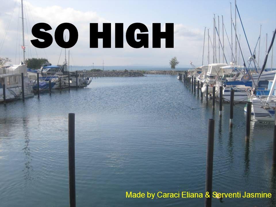 SO HIGH Made by Caraci Eliana & Serventi Jasmine