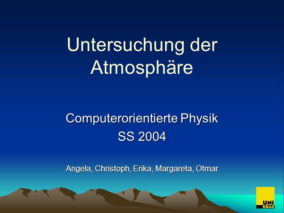 Grundlagen Tropopause in 8 -12km Höhe exponentielle Druckabnahme mit der Höhe T = const.